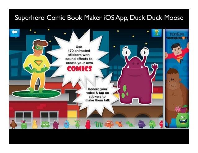 Superhero Comic Book Maker iOS App, Duck Duck Moose