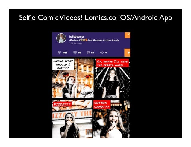 Selfie ComicVideos! Lomics.co iOS/Android App