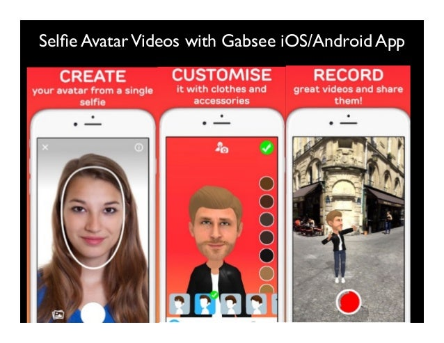 Selfie AvatarVideos with Gabsee iOS/Android App
