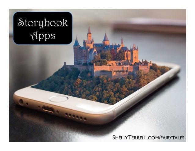 SHELLYTERRELL.COM/FAIRYTALES Storybook Apps