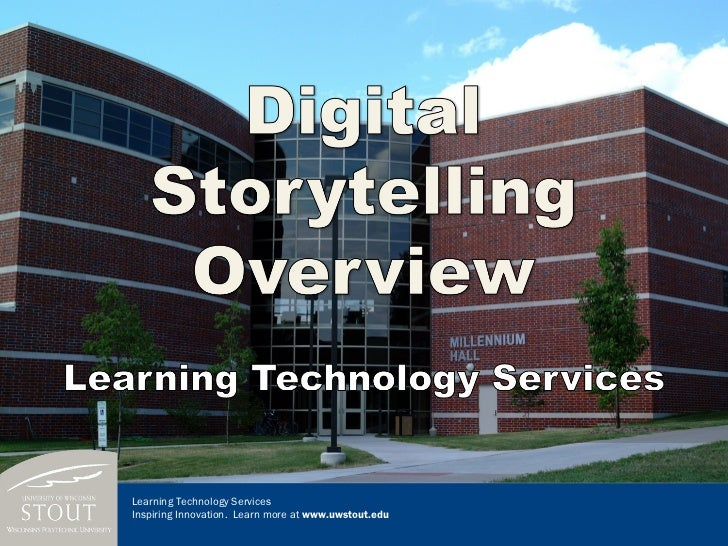 Digital storytelling overview