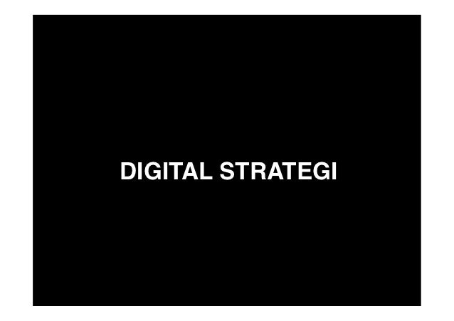 DIGITAL STRATEGI!
