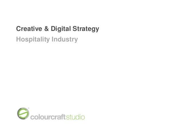 Creative & Digital StrategyHospitality Industry