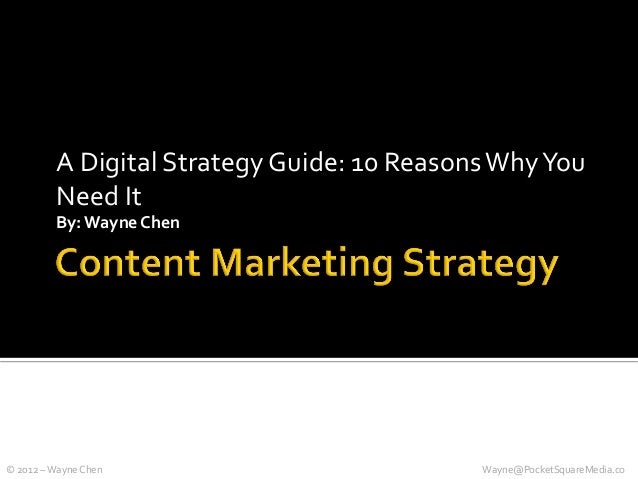 A Digital Strategy Guide: 10 Reasons Why You                  Need It                  By: Wayne C...