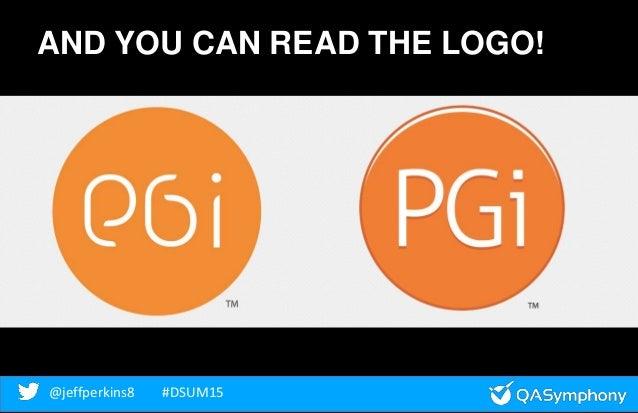 @jeffperkins8 #DSUM15@jeffperkins8 #DSUM15 AND YOU CAN READ THE LOGO!