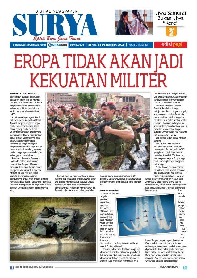 "DIGITAL NEWSPAPER  Jiwa Samurai Bukan Jiwa ""Kere"" hal  Spirit Baru Jawa Timur surabaya.tribunnews.com  surya.co.id  2 | SE..."