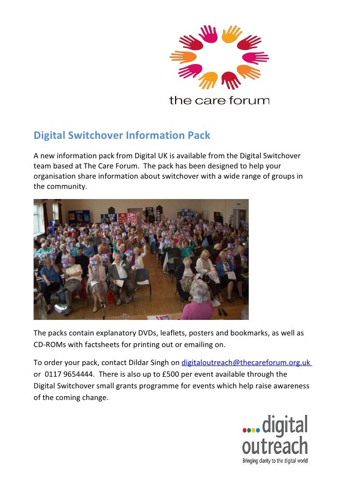 Digital Switchover Information Pack A new information pack from Digital UK is available from the Digital Switchover team b...