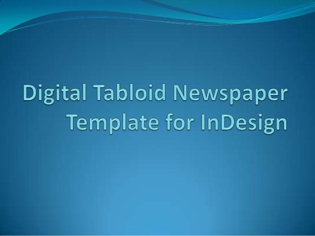 Digital Tabloid Newspaper Template For In Design