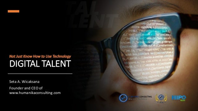 digital talent not just know how to use technology 1 638