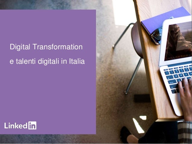 Digital Transformation e talenti digitali in Italia