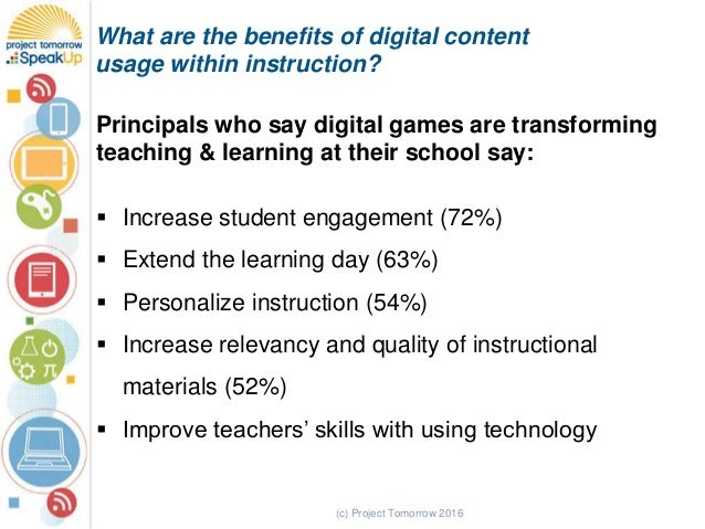 (c) Project Tomorrow 2016 What are the benefits of digital content usage within instruction? Principals who say digital ga...