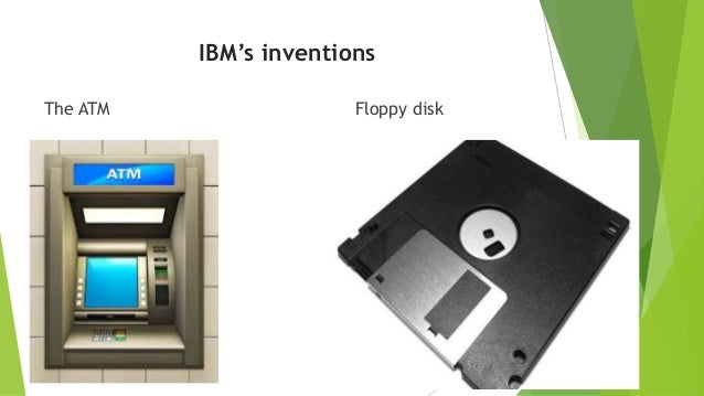 IBM's inventions The ATM Floppy disk