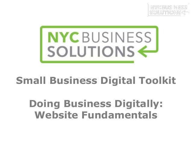 Small Business Digital Toolkit Doing Business Digitally: Website Fundamentals