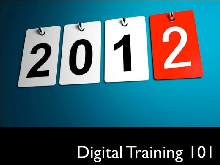 Digital Training 101