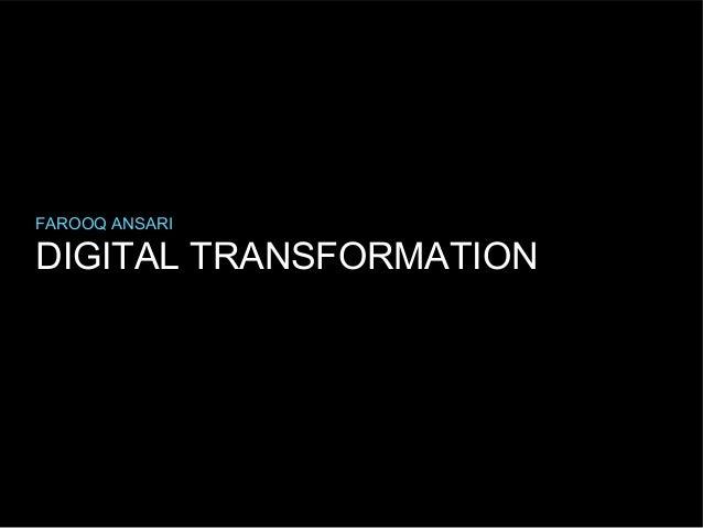 FAROOQ ANSARI  DIGITAL TRANSFORMATION