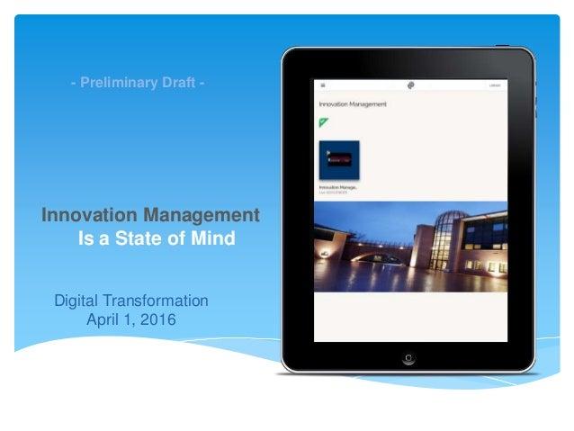 The Amaté platform Digital Transformation April 1, 2016 - Preliminary Draft - Innovation Management Is a State of Mind
