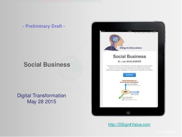 Social Business The Amaté platform Digital Transformation May 28 2015 - Preliminary Draft - http://DSign4Value.com