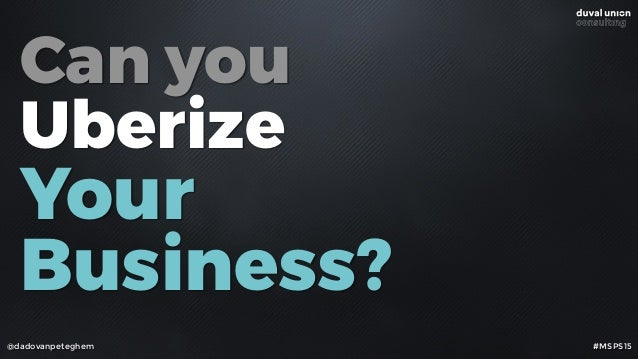 Can you Uberize 