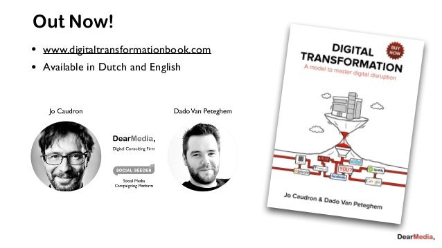 Out Now!  • www.digitaltransformationbook.com  • Available in Dutch and English
