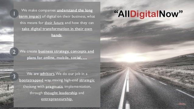 Digital  Strategy &  Concept  Development  Digital  Transformation  Long Term  Business  Strategy  1 2  3