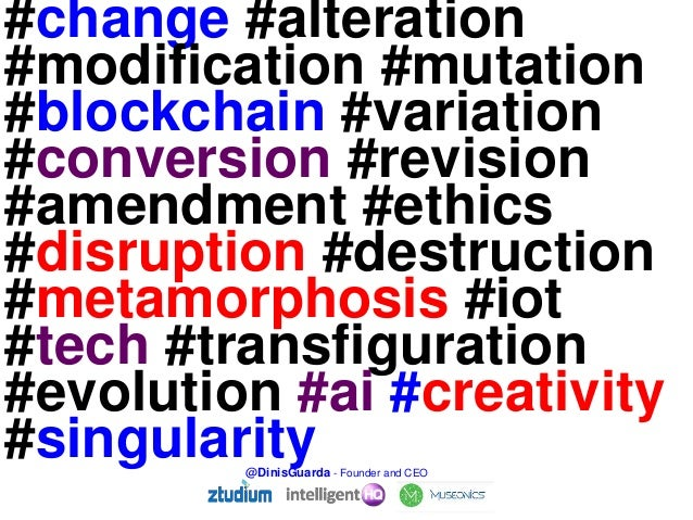 AI, Blockchain, IOT,  Evolution or Singularity? Digital Identity And Digital Transformation Dinis Guarda Slide 2
