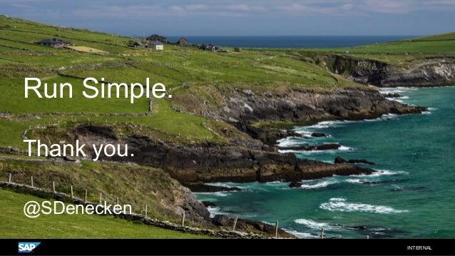 Run Simple. Thank you. @SDenecken INTERNAL