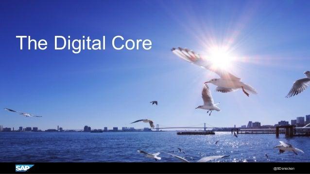 The Digital Core @SDenecken