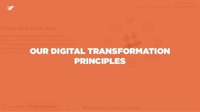 OUR DIGITAL TRANSFORMATION PRINCIPLES