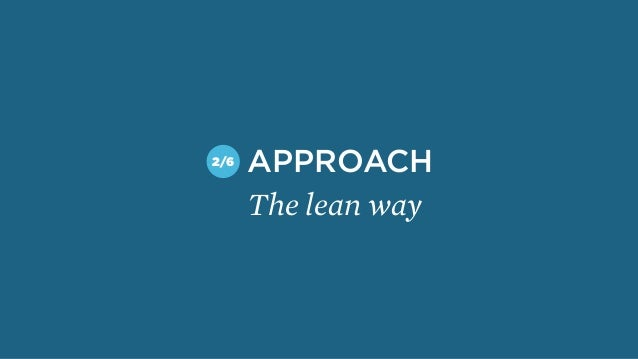The lean way APPROACH2/6
