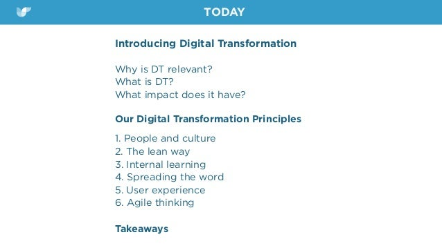 Introducing Digital Transformation Why is DT relevant? What is DT? What impact does it have? Our Digital Transformation ...