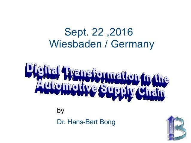 Sept. 22 ,2016 Wiesbaden / Germany by Dr. Hans-Bert Bong