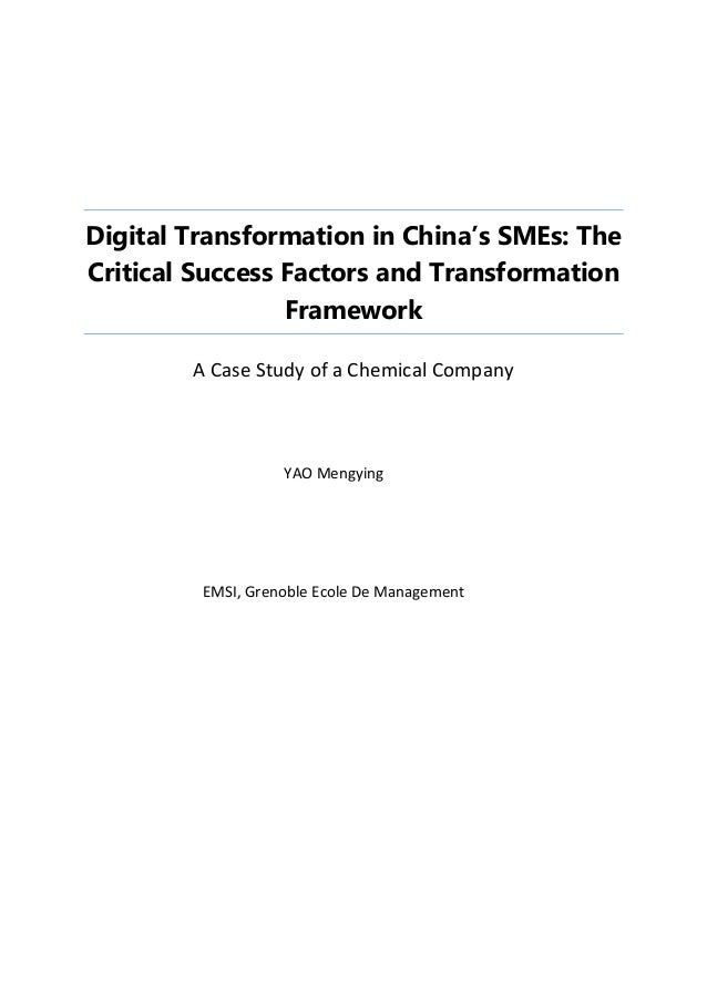 Digital Transformation in China's SMEs: The Critical Success Factors and Transformation Framework A Case Study of a Chemic...