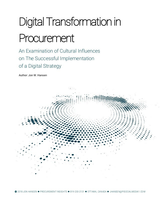 DigitalTransformationin Procurement An Examination of Cultural Influences on The Successful Implementation of a Digital St...