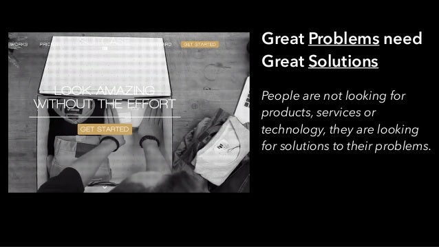 Great Solutions consist of one or more functions They are facilitated by relevant technology They are delivered through pr...