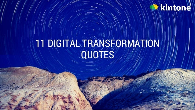 11 DIGITAL TRANSFORMATION QUOTES