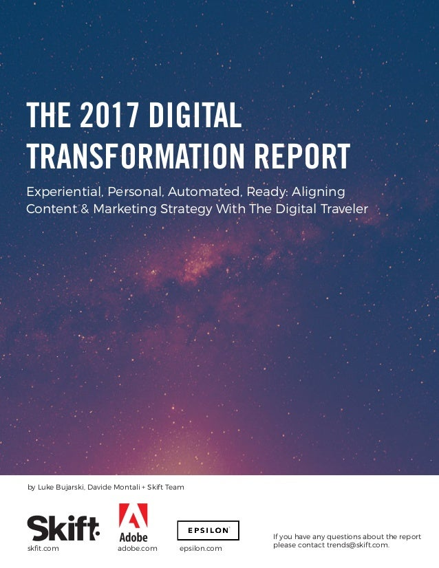 Experiential, Personal, Automated, Ready: Aligning Content & Marketing Strategy With The Digital Traveler If you have any ...