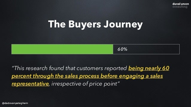 """@dadovanpeteghem """"This research found that customers reported being nearly 60 percent through the sales process before eng..."""