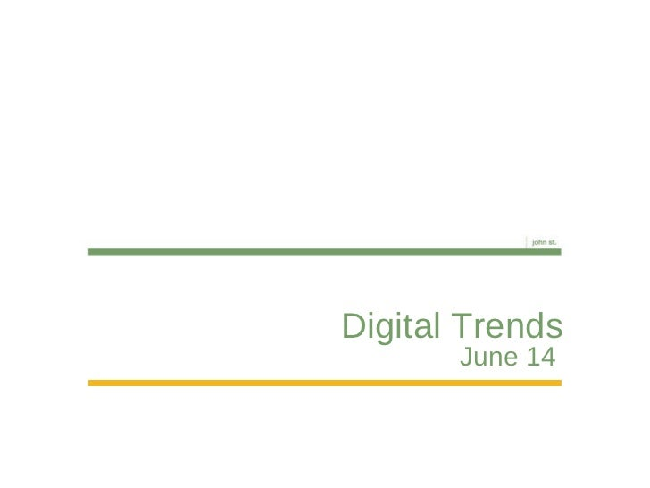 Digital Trends June 14