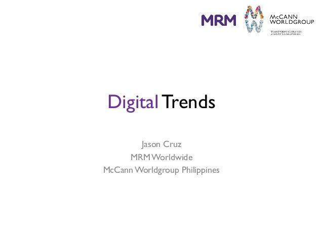 DigitalTrends Jason Cruz MRMWorldwide McCannWorldgroup Philippines