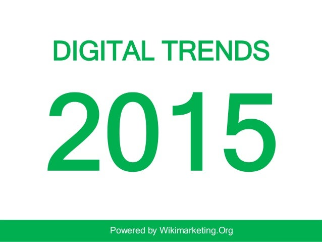 DIGITAL TRENDS Powered by Wikimarketing.Org