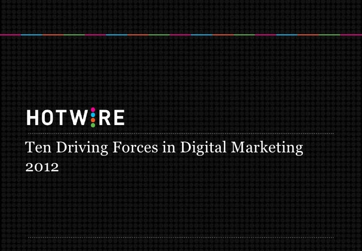 Ten Driving Forces in Digital Marketing2012