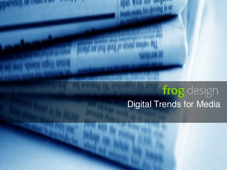 Digital Trends for Media