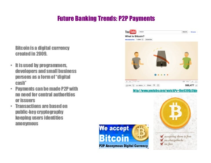 Future Digital Trends in Banking 2011