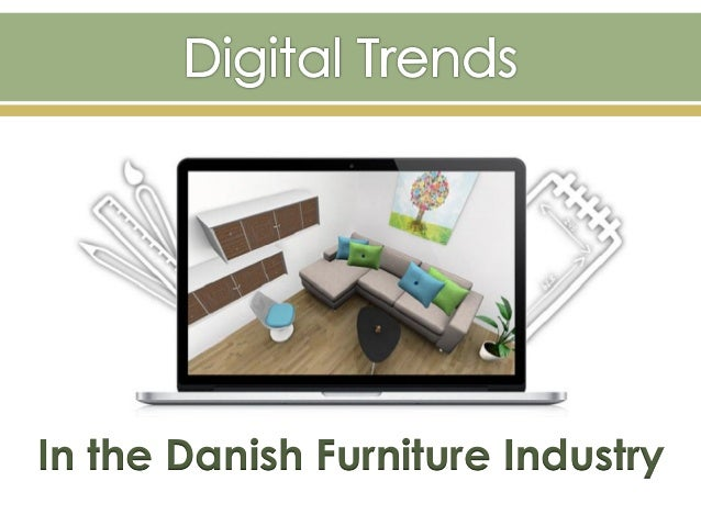In the Danish Furniture Industry