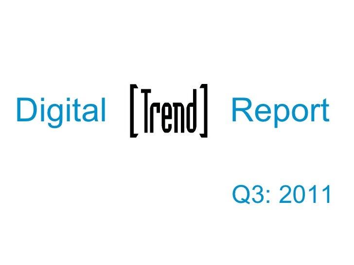 Digital Report Q3: 2011