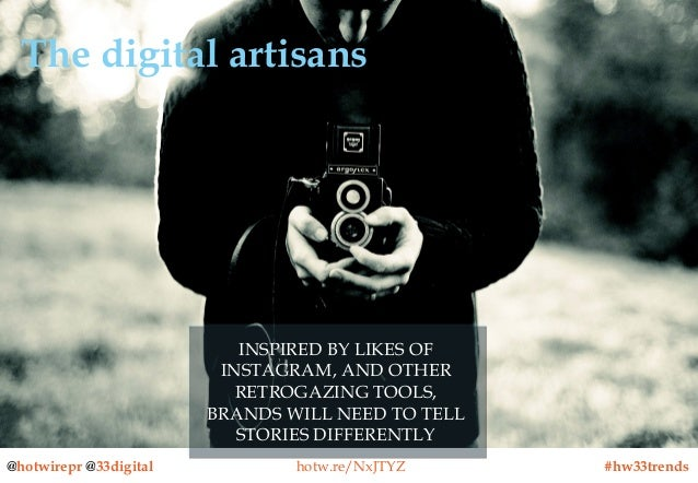 The digital artisans  INSPIRED BY LIKES OF INSPIRED BY LIKES OF INSTAGRAM, AND OTHER INSTAGRAM, AND OTHER RETROGAZING TOOL...