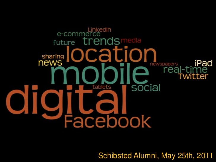 0<br />Schibsted Alumni, May 25th, 2011<br />