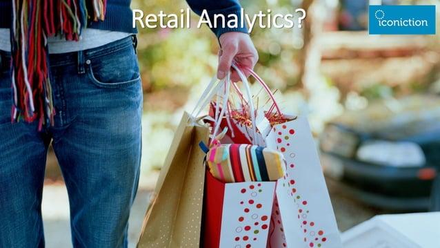 Retail Analytics taken to the next level Retail Analytics?