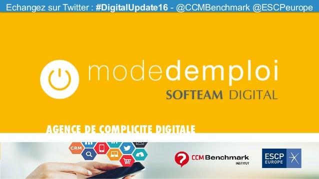 Echangez  sur  Twi0er  :  #CCMfood  -‐  @CCMBenchmark  Echangez sur Twitter : #DigitalUpdate16 - @CCMBenchm...