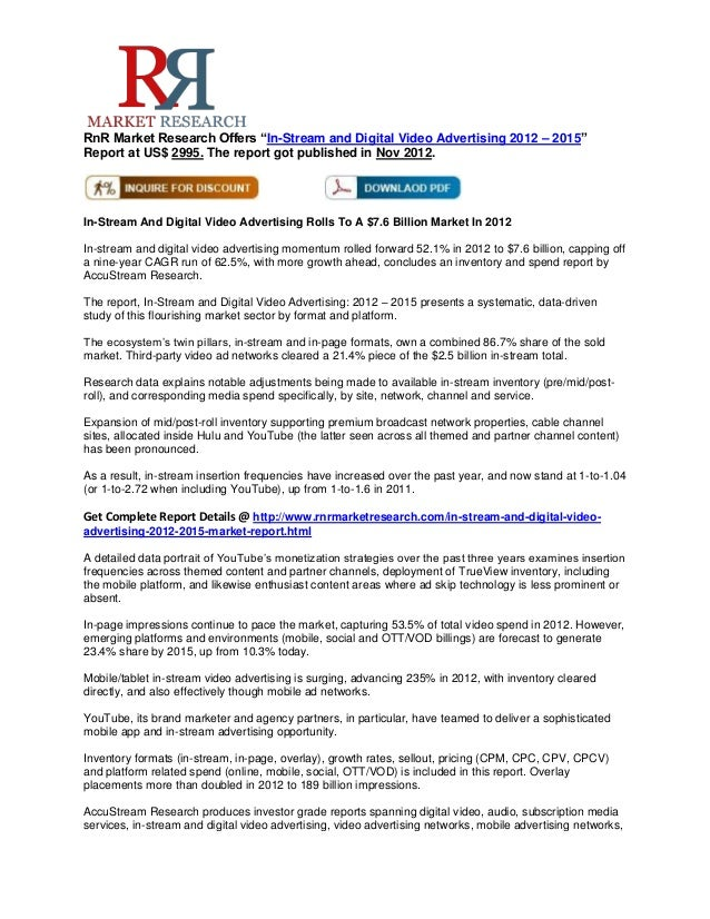 """RnR Market Research Offers """"In-Stream and Digital Video Advertising 2012 – 2015""""Report at US$ 2995. The report got publish..."""